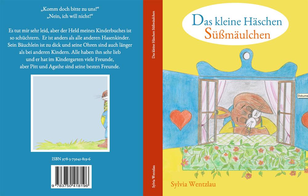 Kinderbuch das kleine Häschen Süßmäulchen.